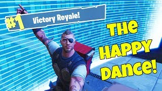THE HAPPY DANCE - Fortnite Battle Royale!