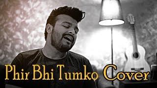 Phir Bhi Tumko Chahunga   COVER - Ramz ft. DJ Raj   Arijit Singh