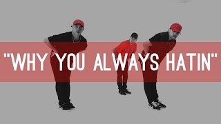 """YG """"Why You Always Hatin"""" Choreography by Jawn Ha   KINJAZ"""