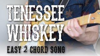 Tennessee Whiskey - Easy 2 Chord Song! - Rhythm + Lead Guitar   Chris Stapleton