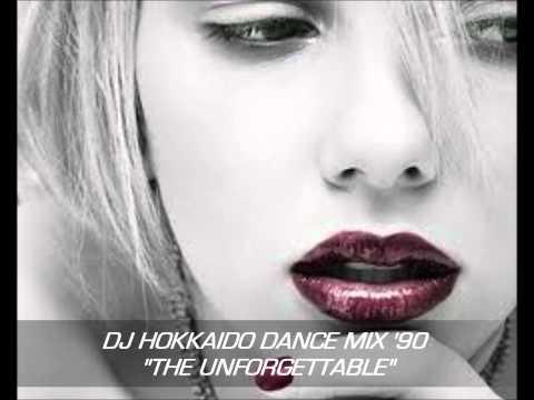 """DANCE '90 GLI INDIMENTICABILI SUCCESSI DANCE ANNI '90 """"THE UNFORGETTABLE""""by DJ HOKKAIDO"""