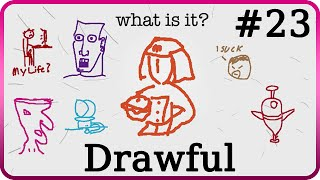Drawful #23 - Common Themes In Madi's Style