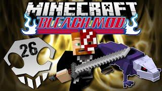 Minecraft: BLEACH MOD EP. 26 - Into Hueco Mundo!