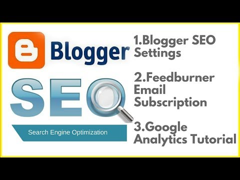 Blogger SEO settings🔥Feedburner email subscription🔥Google Analytics tutorial in Hindi 2018