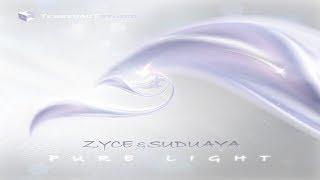Zyce & Suduaya - Pure Light ᴴᴰ