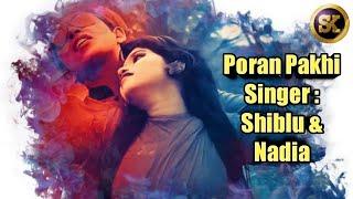 Poran Pakhi Full HD Video Singer Shiblu Mahamud