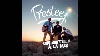 Presteej - Une bouteille à la mer (Audio officiel)