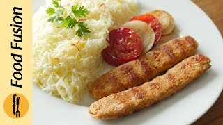 Chelo Kabab Recipe By Food Fusion