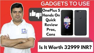 OnePlus 5 India Hands on, Camera Test, Quick Review, Must Watch | Gadgets To Use
