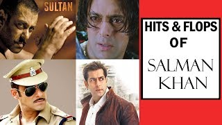 HIT & FLOP Movies Of  Salman Khan | Exclusive