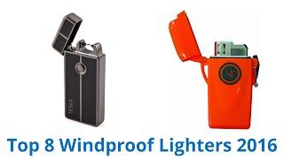 8 Best Windproof Lighters 2016