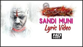 Kanchana 2   Muni 3   Sandi Muni Song Lyrics   HD   Raghava Lawrence   Taapsee   Haricharan