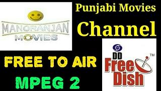 Manoranjan Movies dd Free dish Satellite || Punjabi Movies Channel