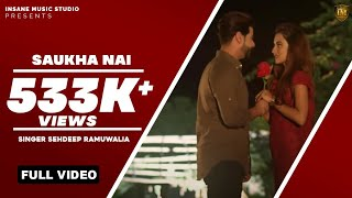 New+Punjabi+Song+2018+%7C+Saukha+Nai+%7C+Sehdeep+Ramuwalia+%7C+New+Punjabi+Hit+song+%7C+Qatar+GS+Records