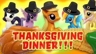 My Little Pony Thanksgiving Dinner w/ Pinkie Pie, Rainbow Dash, Rarity & Twilight Sparkle!
