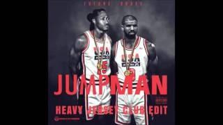 Drake x Future- Jumpan (Heavy Jersey Club Edit)