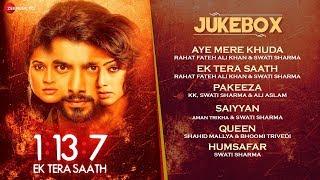 1:13:7 Ek Tera Saath - Full Movie Audio Jukebox | Ssharad Malhotra, Hritu Dudani & Melanie Nazareth