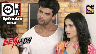 Weekly Reliv   Beyhadh   28 November to 02 December 2016   Episode 35 to 39