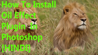 (Hindi) How To Install Oil Paint Plugin in Adobe Photoshop cc and cs6