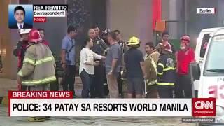 Pulis: 34 patay sa Resorts World Manila
