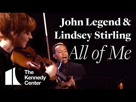 Xxx Mp4 John Legend With Lindsey Stirling All Of Me Live From The Kennedy Center 3gp Sex