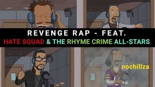 Revenge Rap (Simpsons Ft. Hate Squad & The Rhyme Crime All-Stars)