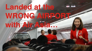Air Asia Unscheduled Landing - Vlog 133