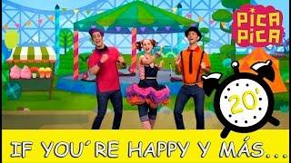 Pica-Pica - If you´re Happy y muchas más... (20 minutos)