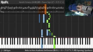 Boku no Hero Academia 2nd Season Opening - Peace Sign (Synthesia)