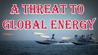 The Iranian regime's threat to global energy