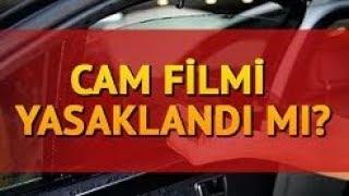 Cam Filmi Yasak Mı 2017- Cam filmi Hangi Camlara Serbest? - Cam Filmi Cezası Ne Kadar?
