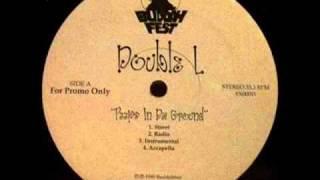 Double L - Peeps in da ground (REMIX/ CaReLeSs)