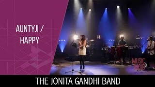 Auntyji | Happy - The Jonita Gandhi Band - Music Mojo Season 3 - Kappa TV