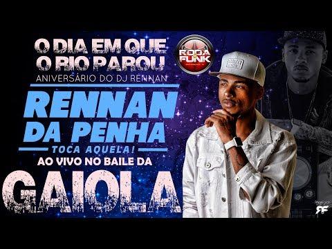 DJ Rennan da Penha Ao vivo no Baile da Gaiola A festa que parou o Rio 18 anos