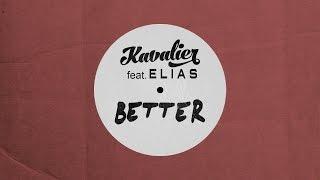 Better feat. Elias