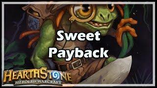 [Hearthstone] Sweet Payback