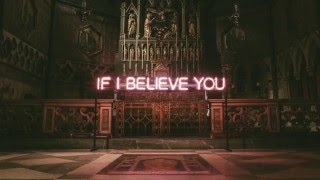The 1975 - If I Believe You (preview)