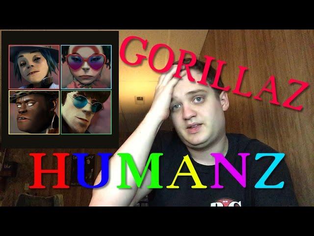 """Gorillaz - """"Humanz"""" Album Review"""