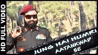 Jung Hai Humri Aatankwad Se | Saint Dr MSG Insan | Hind Ka Napak Ko Jawab - MSG Lion Heart 2