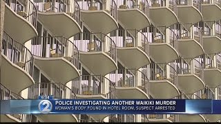 Man arrested for murder after woman found dead in Waikiki hotel room