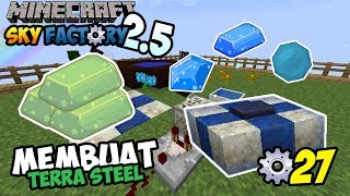 MEMBUAT TERRA STEEL ~ Minecraft Sky Factory Indonesia ep. 27
