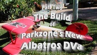 Parkzone Albatros DVa. The Build