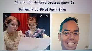 CBSE std X, Hundred Dresses part 2, summary by Binod Punit Ekka