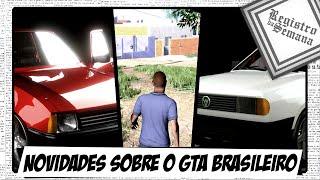 CARROS, PERSONAGENS E ATUALIZAÇÕES SOBRE O 171, O GTA BRASILEIRO - Registro da Semana #5