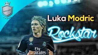 Luka Modric || Rockstar || Skills | Dribbles | Passes | 2017/18 |