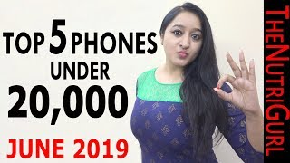 ZABARDAST Phones Under 20000 IN JUNE 2019