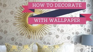 Wallpaper Design | How To Decorate With Wallpaper | 2016