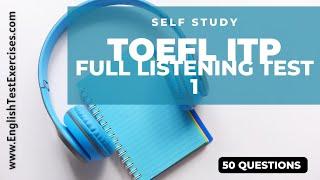 Full Toefl ITP/PBT Listening Test