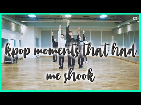 k pop moments that had me shook that you haven t seen a thousand times before