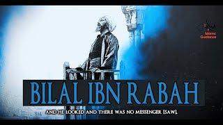 Bilal Ibn Rabah RA